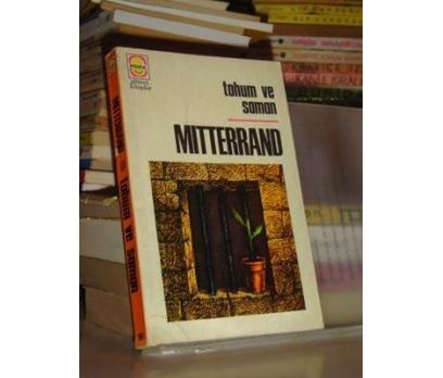 Tohum ve Saman-Mitterrand-1975