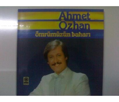 AHMET ÖZHAN-ÖMRÜMÜZÜN BAHARI