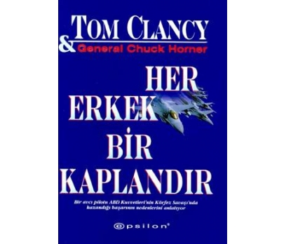HER ERKEK BİR KAPLANDIR TOM CLANCY