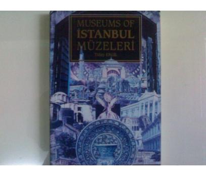 İSTANBUL MÜZELERİ-TÜLAY ERGİL