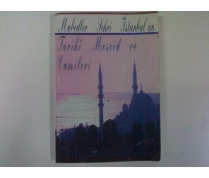 MABEDLER ŞEHRİ İSTANBUL'UNTARİHİ MESCİD VE CA