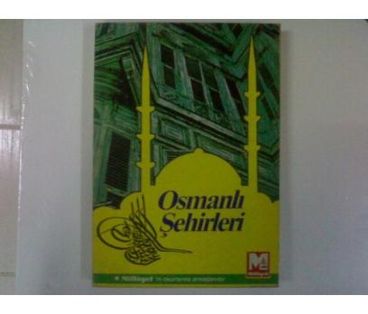 OSMANLI ŞEHİRLERİ