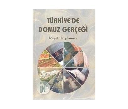 TÜRKİYE'DE DOMUZ GERÇEĞİ REŞİT HAYLAMAZ