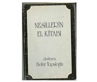 NESİLLERİN EL KİTABI, BEKİR TOPALOĞLU, 1976