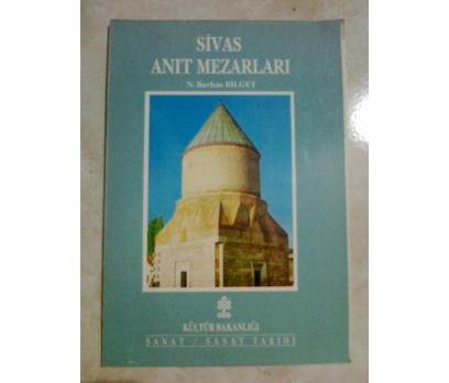 SİVAS ANIT MEZARLARI N. BURHAN BİLGET