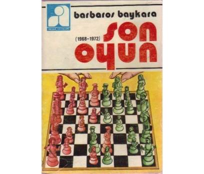 SON OYUN(1968/1972)-BARBAROS BAYKARA