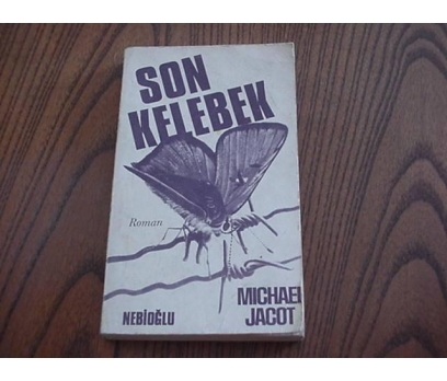 SON KELEBEK - MICHAEL JACOT