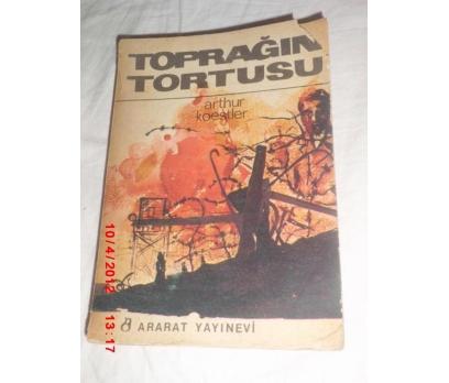 TOPRAĞIN TORTUSU - ARTHUR KOESTLER
