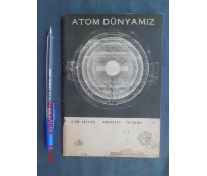 ATOM DÜNYAMIZ DERGİSİ- AEK YAYINI No.10 / 1968