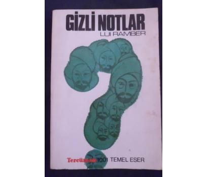 GİZLİ NOTLAR - LUI RAMBER