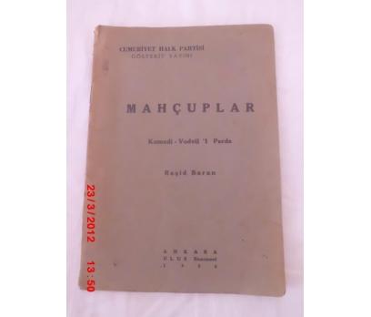 MAHÇUPLAR/VODVİL - REŞİD BARAN- CHP -GÖSTERİT 1936