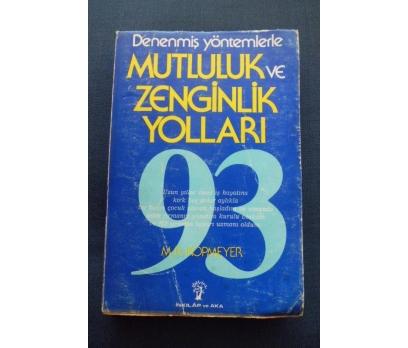MUTLULUK VE ZENGİNLİK YOLLARI - M.R.KOPMEYER