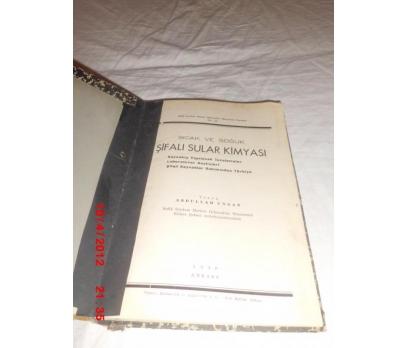 SICAK VE SOĞUK ŞİFALI SULAR KİMYASI / A.UNGAN 1949