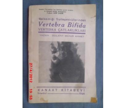 TIP / VERTEBRA ÇATLAKLARI - DOÇ.MÜNİR AHMET 1936