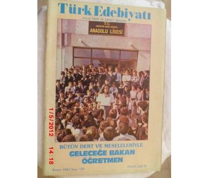 TÜRK EDEBİYATI DERGİSİ - KASIM 1984 SAYI 133
