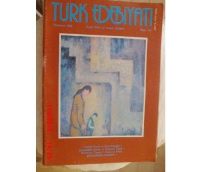 TÜRK EDEBİYATI DERGİSİ - TEMMUZ 1985 SAYI 141