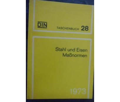 DIN TASCHENBUCH 28 /STAHL UND EISEN MaBNORMEN 1973