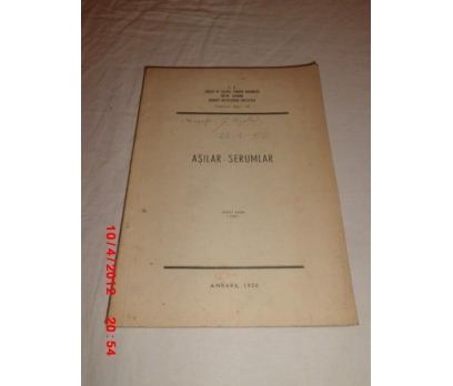 AŞILAR - SERUMLAR HIFZISIHHA ENSİTÜSÜ YAYINI 1950