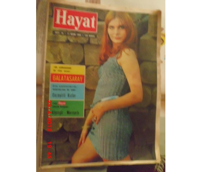 HAYAT DERGİSİ 1968  SAYI 16 GS LİSESİ 100 YAŞINDA