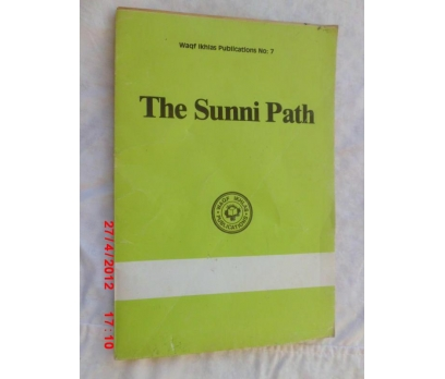 The Sunni Path / Wagf İkhlas Publications no.7