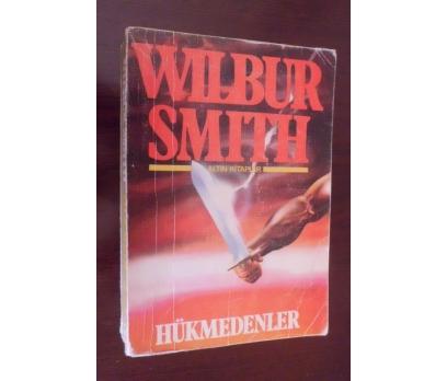 HÜKMEDENLER - WILBUR SMITH