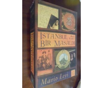 İSTANBUL BİR MASALDI - MARİO LEVİ