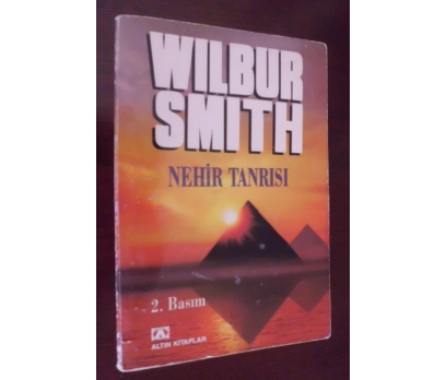 NEHİR TANRISI - WILBUR SMITH