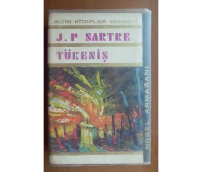 TÜKENİŞ - J.P.SARTRE