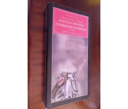 TUTARSIZLIĞIN TUTARSIZLIĞI 2 .CİLT  -  İBN-İ RÜŞT