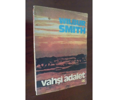VAHŞİ ADALET - WILBUR SMITH
