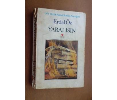 YARALISIN - ERDAL ÖZ