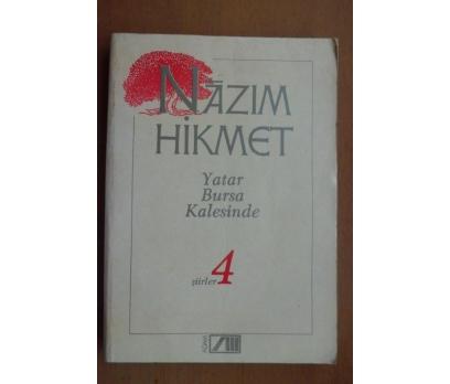 YATAR BURSA KALESİNDE - ŞİİRLER 4 / NAZIM HİKMET