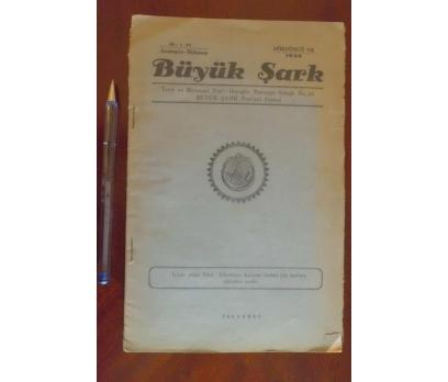 BÜYÜK ŞARK DERGİSİ - YIL 1934 SAYI 17