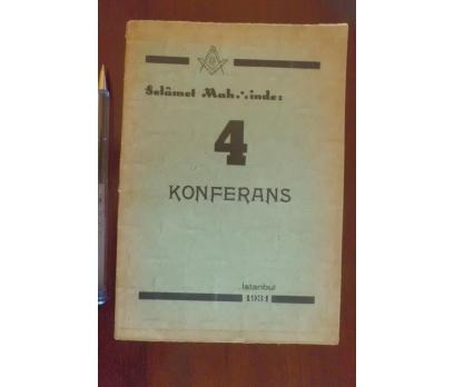 MASONİK SELAMET MAHFİLİNDE : 4 KONFERANS 1931