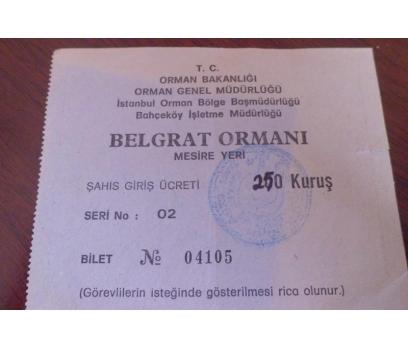 BİLET BELGRAT ORMANI MESİRE YERİ GİRİŞ 1980 LER