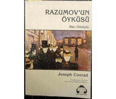 RAZUMOV'UN ÖYKÜSÜ BATI GÖZÜYLE JOSEPH CONRAD