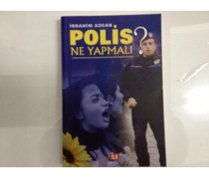 POLİS NE YAPMALI - İBRAHİM AZCAN(750 ADET)