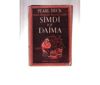 ŞİMDİ VE DAİMA PEARL BUCK 1949