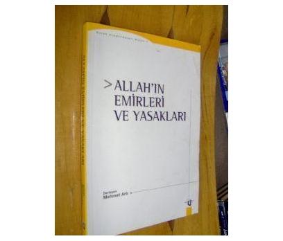 ALLAHIN  EMİRLERİ VE YASAKLARI MEHMET ARLI