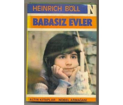 BABASIZ EVLER / Heinrich BÖLL