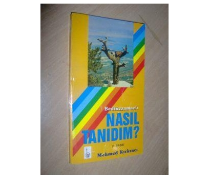 BEDİÜZZAMAN'I NASIL TANIDIM