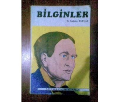 BİLGİNLER M. ÇAĞATAY ULUÇAY