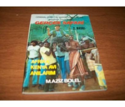 GERÇEK SAFARİ/ AFRİKA KENYA AVI ANILARIM-M.AZİZ