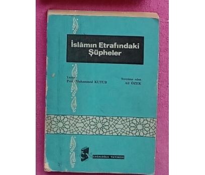 İSLAMIN ETRAFINDAKİ ŞÜPHELER- MUHAMMED KUTUB