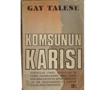 KOMŞUNUN KARISI....GAY TALESE