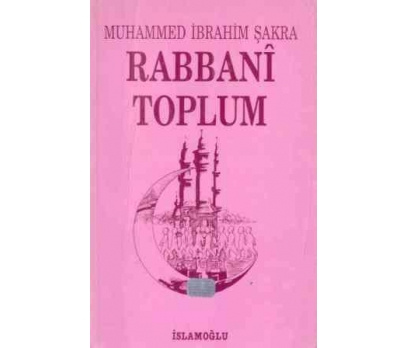 RABBANİ TOPLUM MUHAMMED İBRAHİM ŞAKRA