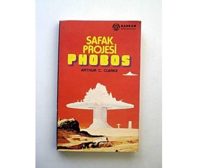 ŞAFAK PROJESİ PHOBOS