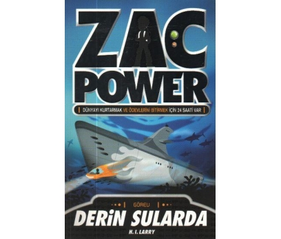 ZAC POWER - DERİN SULARDA H.I. LARRY