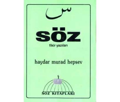 SÖZ FİKİR YAZILARI  HAYDAR MURAD HEPSEV