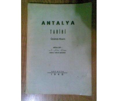 ANTALYA  TARİHİ  ÜÇÜNCÜ KISIM S. FİKRİ ERTEN 1